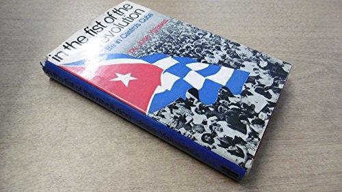 9780713900644: In the Fist of the Revolution: Life in Castro's Cuba