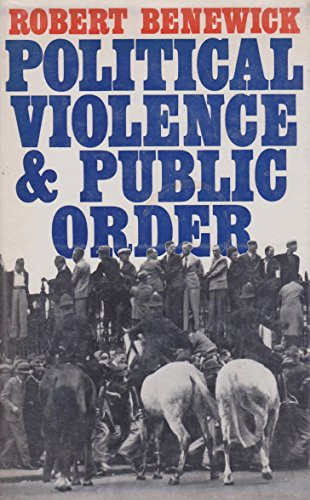 9780713900859: Political Violence and Public Order: Study of British Fascism