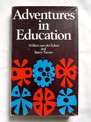 9780713900941: Adventures in Education