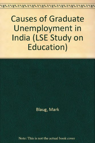 9780713900958: Causes of Graduate Unemployment in India (LSE Study on Education)