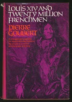 9780713901030: Louis XIV and Twenty Million Frenchmen
