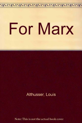 For Marx;: Althusser, Louis