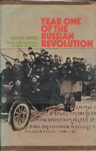 Year One of the Russian Revolution: Serge, Victor