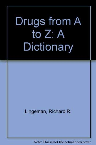 9780713901368: Drugs from A to Z: A Dictionary