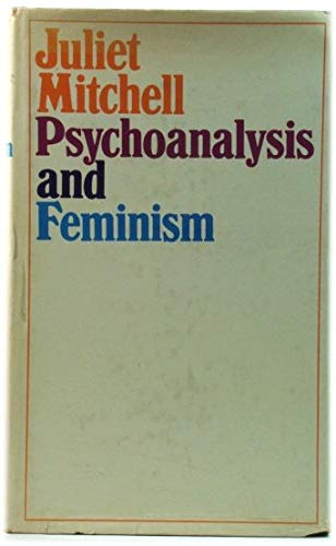 9780713901559: Psychoanalysis and Feminism
