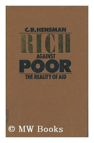 9780713901733: Rich Against Poor: Reality of Aid