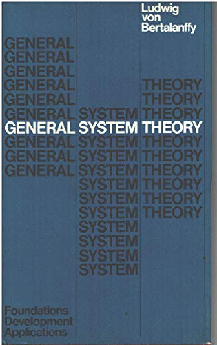 9780713901924: General System Theory