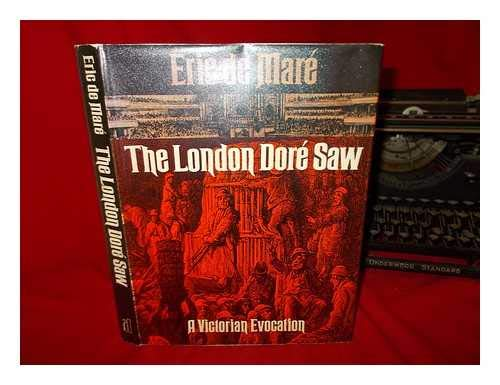 9780713901955: London Dore Saw: A Victorian Evocation
