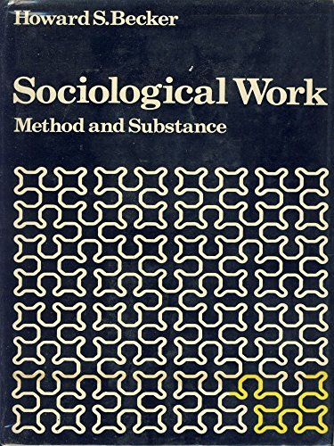 9780713902068: Sociological Work: Method and Substance