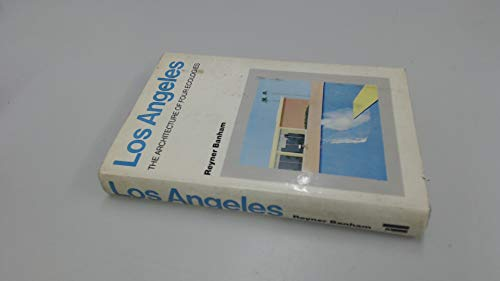 9780713902099: Los Angeles The Architecture Of Four Ecologies