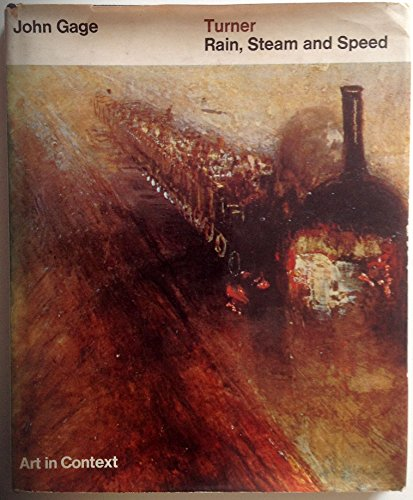 """9780713902167: Turner's """"Rain, Steam and Speed"""" (Art in Context S.)"""