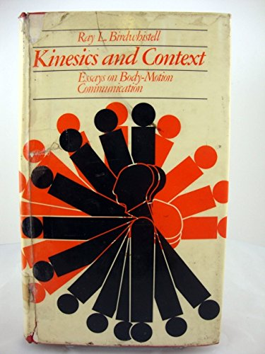9780713902242: Kinesics and Context: Essays on Body-motion Communication