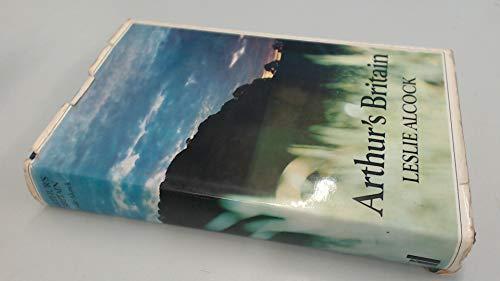 9780713902457: Arthur's Britain