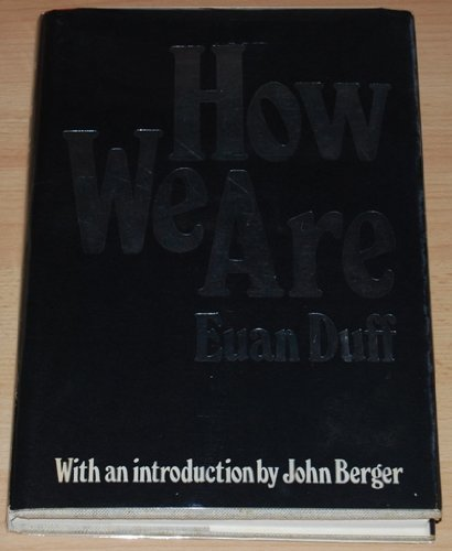 How We Are: Duff,Euan.
