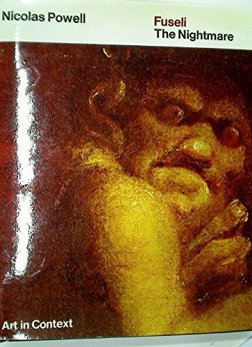 "Fuseli's ""The Nightmare"" (Art in Context): Powell, Nicolas"