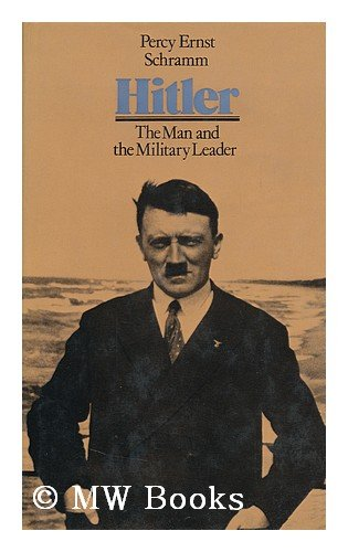 9780713902860: Hitler: The Man and the Military Leader