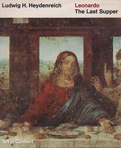 LEONARDO: The last supper: HEYDENREICH, LUDWIG H