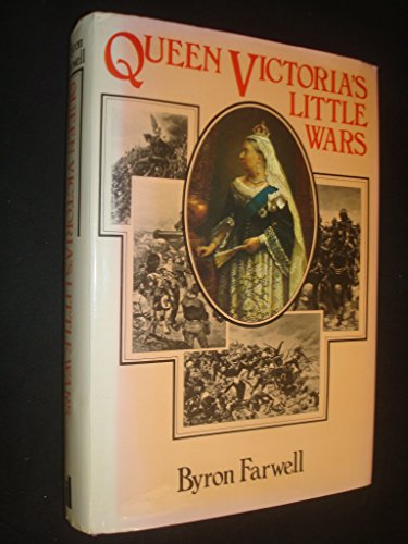 Queen Victoria's Little Wars - Farwell, Byron