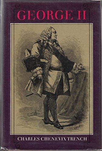 George II: Trench, Charles Chenevix