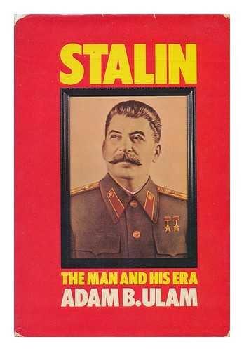 9780713905069: Stalin: The Man and His Era