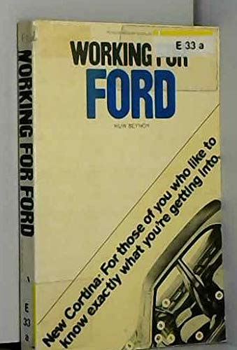9780713905533: Working for Ford