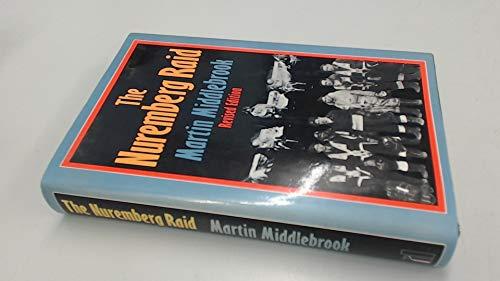 9780713906127: The Nuremberg Raid: 30-31 March 1944