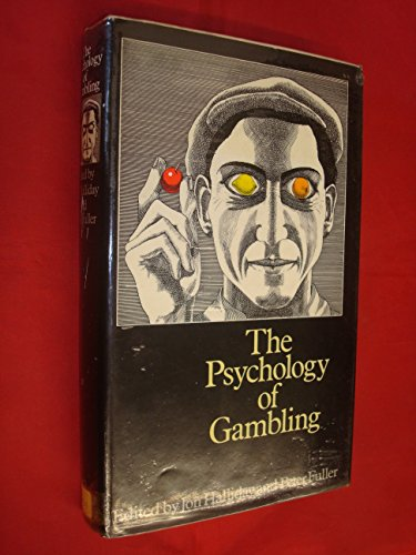 9780713906424: Psychology of Gambling