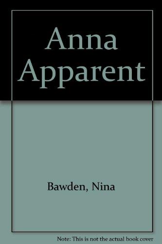 Anna Apparent ******* Nina Bawden Signed: Nina Bawden
