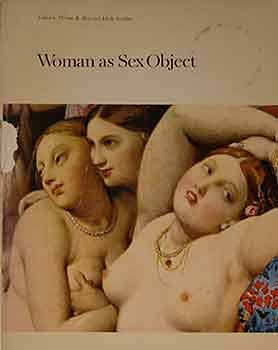Woman as sex object: Studies in erotic: Hess, Thomas &
