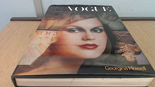 9780713907391: In Vogue: Six Decades of Fashion
