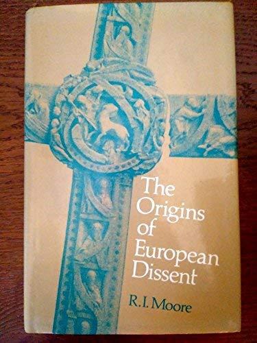 9780713908251: The Origins of European Dissent