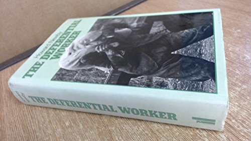 The Deferential Worker: A Study of Farm Workers in the Fens