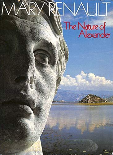 9780713909364: Nature of Alexander