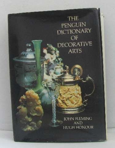 9780713909418: The Penguin Dictionary of Decorative Arts