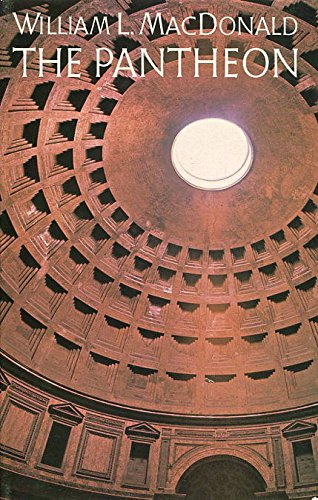 9780713909845: The Pantheon: Design, Meaning, and Progeny