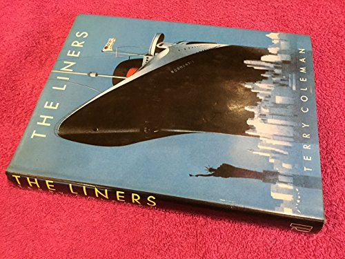 9780713910117: The liners: A history of the North Atlantic crossing