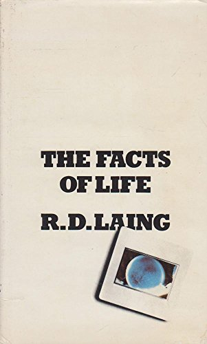 9780713910155: The Facts of Life: An Essay in Feelings, Facts, and Fantasy