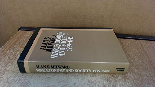 9780713910223: War, Economy and Society, 1939-45