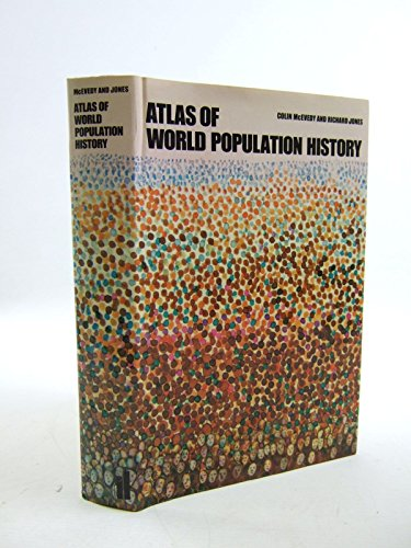 9780713910315: Atlas of World Population History