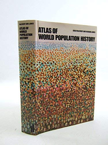 9780713910315: Atlas of World Population History