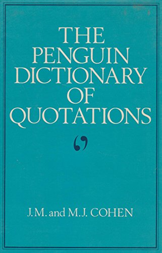 9780713910377: The Penguin Dictionary of Quotations