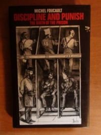 9780713910407: Discipline and punish: the birth of the prison