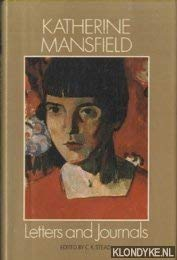 Letters and Journals of Katherine Mansfield: Katherine Mansfield