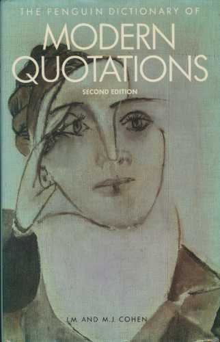 The Penguin Dictionary of modern Quotations,