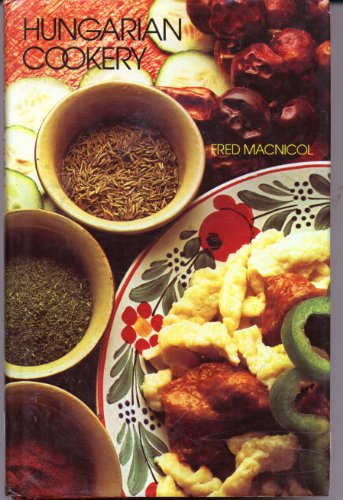 9780713911022: Hungarian Cookery