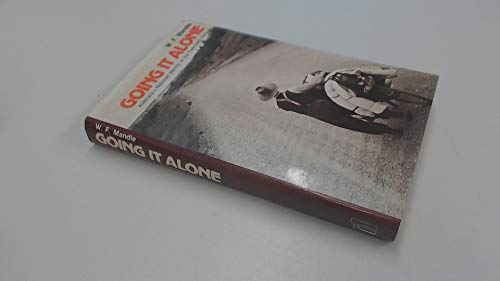 9780713911053: Going it Alone: Australia's National Identity in the Twentieth Century