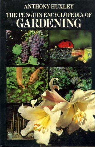The Penguin Encyclopedia of Gardening