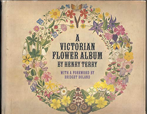 A Victorian Flower Album God's Floral Gems Glistening of the Verdant Face of Nature. Collected an...