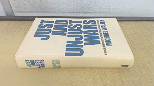 9780713911626: Just and Unjust Wars: A Moral Argument with Historical Illustrations