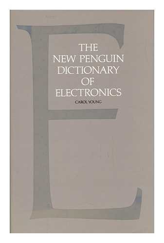 9780713911787: The New Penguin Dictionary of Electronics